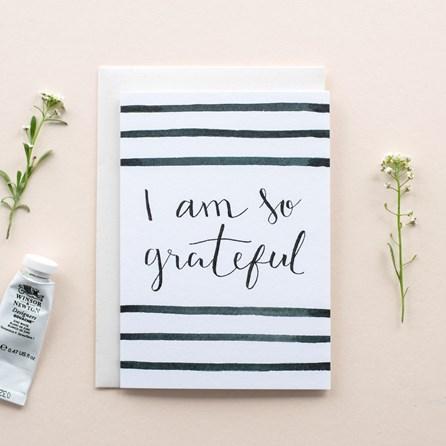 'I Am So Grateful' Card