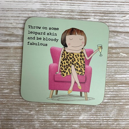 'Throw On Some Leopard Skin...' Drinks Coaster