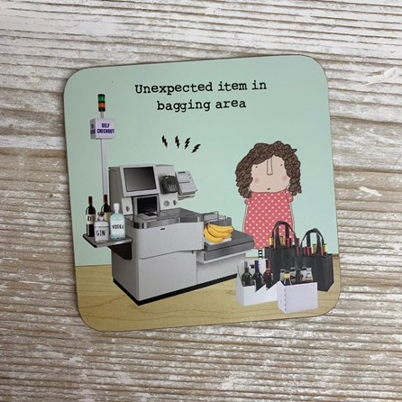 'Unexpected Item In Bagging Area' Coaster