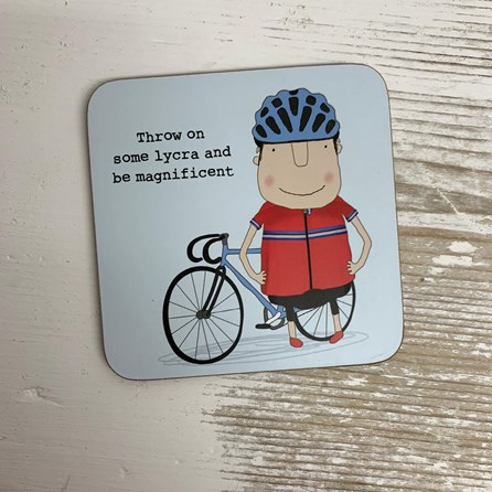 'Throw On Some Lycra...' Drinks Coaster