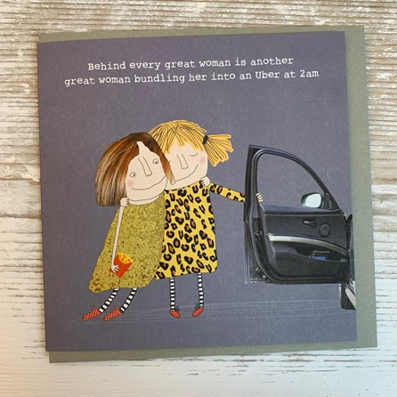 'Behind Every Great Woman...' Greetings Card