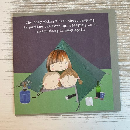 'The Only Thing I Hate About Camping...' Greetings Card