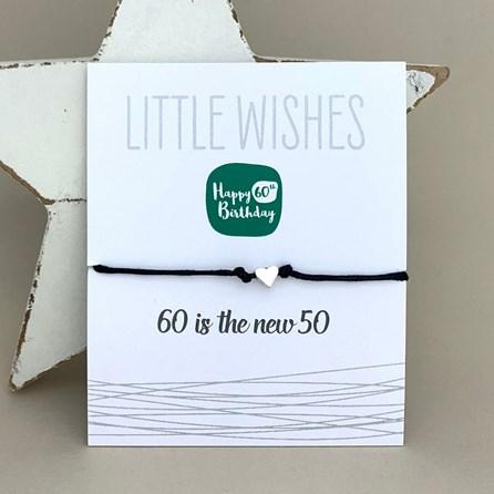 '60 Is The New 50' Wish Bracelet