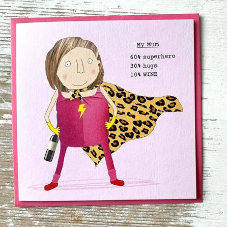 'My Mum. 60% Superhero…' Greetings Card