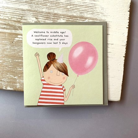 'Welcome To Middle Age...' Greetings Card