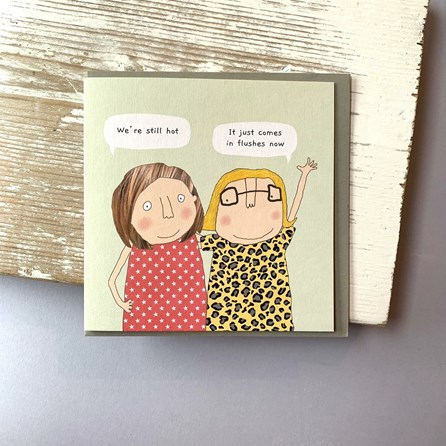'We're Still Hot...' Greetings Card