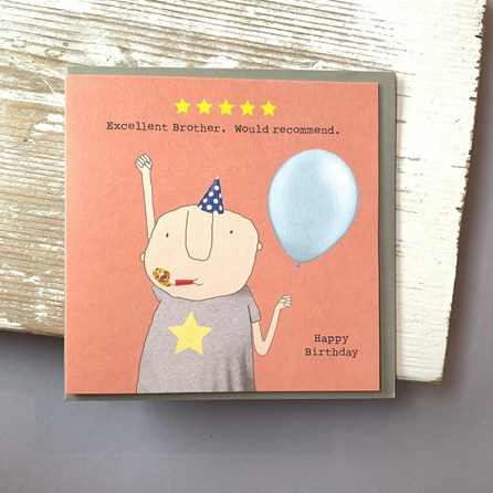 'Excellent Brother...' Greetings Card