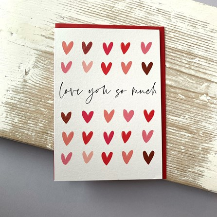 'Love You So Much' Greetings Card