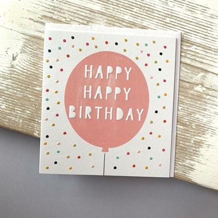 'Happy Happy Birthday' Greetings Card