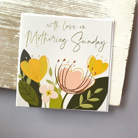 'With Love On Mothering Sunday' Greetings Card