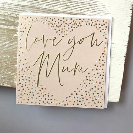 'Love You Mum' Greetings Card