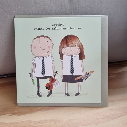'Teacher, Thanks For Making Us Cleverer' Greetings Card