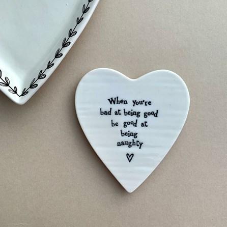 'When You're Bad...' Porcelain Coaster