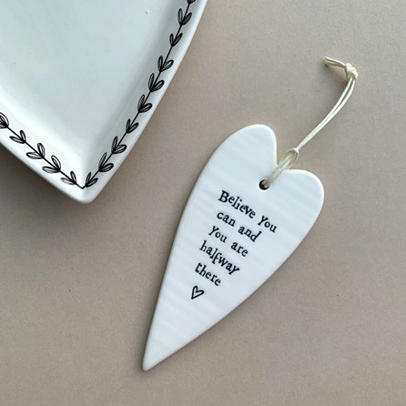 'Believe You Can...' Porcelain Hanging Heart