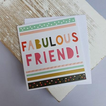 'Fabulous Friend!' Greetings Card