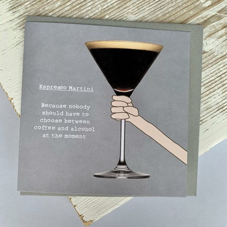 'Espresso Martini...' Greetings Card