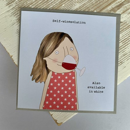 'Self-Winesolation...' Greetings Card