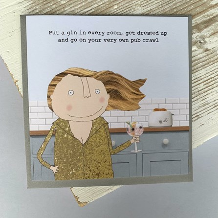 'Put A Gin In Every Room...' Greetings Card