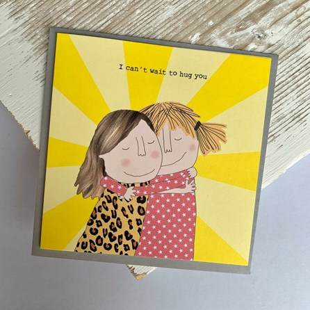 'I Can't Wait To Hug You' Greetings Card