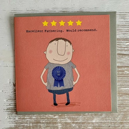 'Excellent Fathering...' Greetings Card