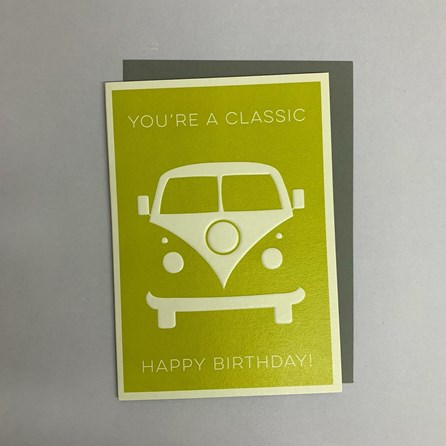 'You're A Classic...' Greetings Card