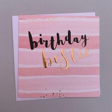 'Birthday Bestie' Luxe Greetings Card