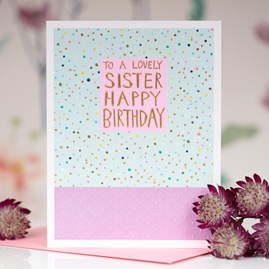 'To A Lovely Sister...' Greetings Card