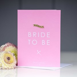 'Bride To Be' Greetings Card With Pin