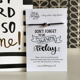 'Don't Forget To Be Awesome Today' Star Wish Bracelet