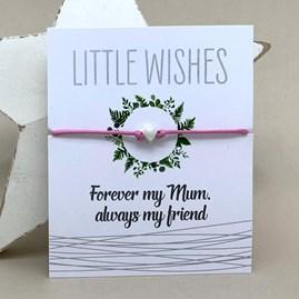 'Forever My Mum, Always My Friend' Wish Bracelet