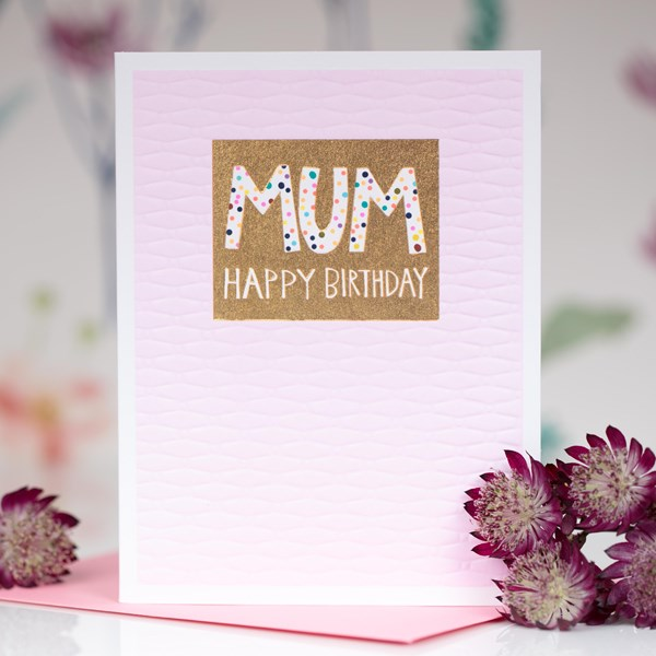 Mum Happy Birthday Greetings Card