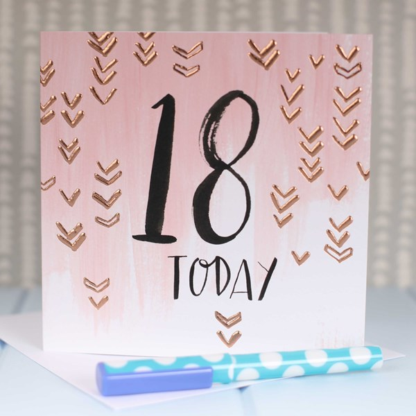 18 Today Rose Gold Luxe Birthday Card