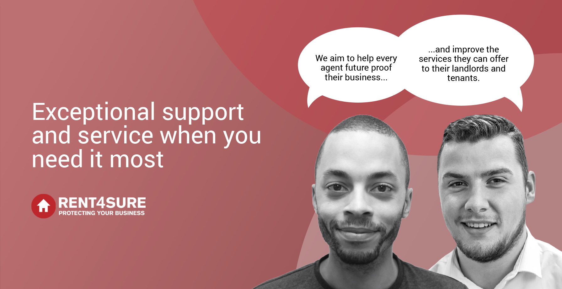 Exceptional support and service when you need it most