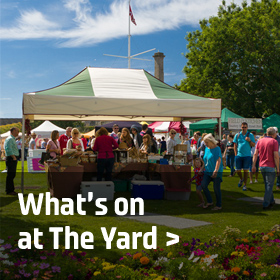 What's on at the Yard?
