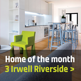 Home of the month - 3 Irwell Riverside