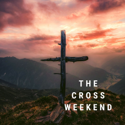 thumbnail for The Cross Weekend