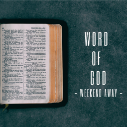 thumbnail for Word of God weekend away