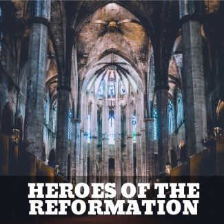 thumbnail for Heroes of the Reformation