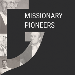 thumbnail for Missionary pioneers