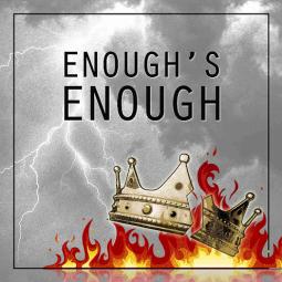 thumbnail for Enough's Enough
