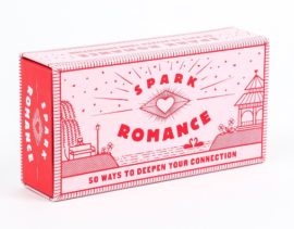 Spark Romance : 50 Ways To Deepen Your Connection