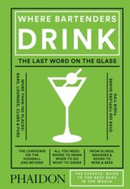 The Experts´guide To The Best Where Bartenders Drink