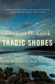 Tragic Shores A Memoir Of Dark Travel