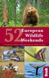 Bradt Guide 52 European Wildlife Weekends