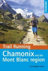 Trail Running Chamonix And The Mont Blanc