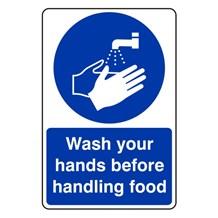 Sign - Wash Hands Before Handling Food. Self Adhesive