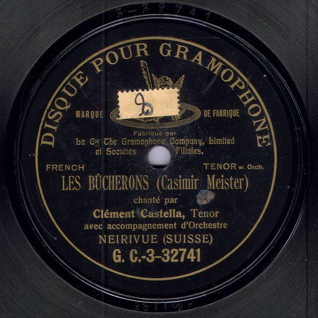 Clément Castella, Les Bûcherons, Disque pour Gramophone, 1907
