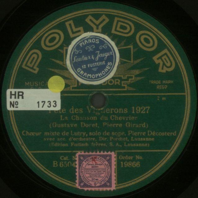 Choeur mixte de Lutry; Orchestre de Lausanne; Chanson du chevrier; POLYDOR; 1928.
