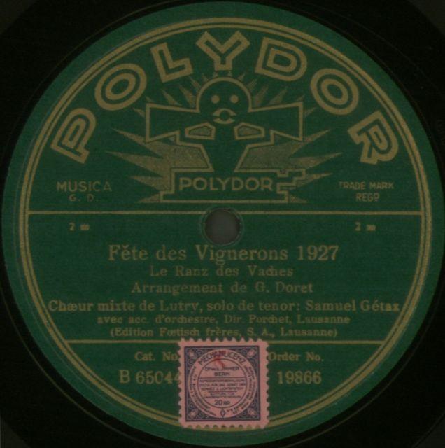 Choeur mixte de Lutry; Orchestre de Lausanne; Le ranz des vaches; POLYDOR; 1928.