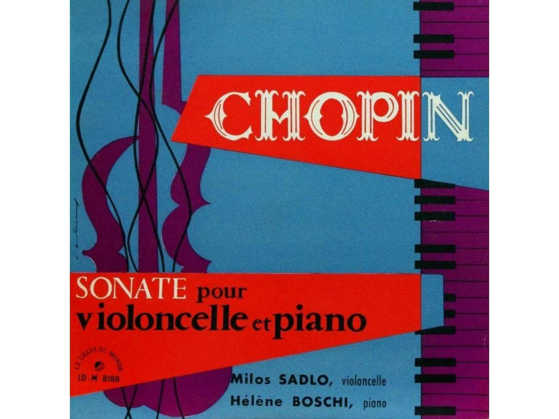 Frédéric Chopin, Sonate pour piano et violoncelle, op. 65, Hélène BOSCHI, piano, Milos SADLO, 1956